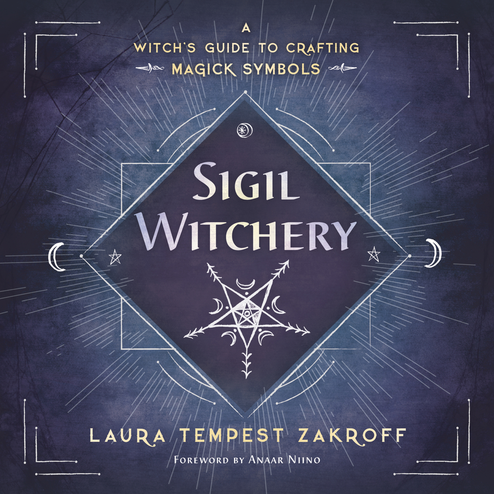 Sigil witchery a witchs guide to crafting magick symbols new sigil witchery a witchs guide to crafting magick symbols biocorpaavc Choice Image